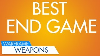 Download WF: Best Endgame Weapons Video