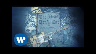 Download Sturgill Simpson - The Dead Don't Die Video