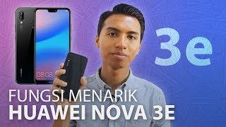 Download Kenapa Huawei Nova 3e Best? Video