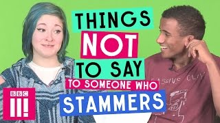 Download Things Not To Say To Someone Who Stammers Video