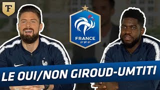 Download Le Oui/Non avec Giroud et Umtiti (Equipe de France) Video
