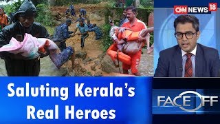 Download Saluting Kerala's Real Heroes | Face Off | CNN News18 Video