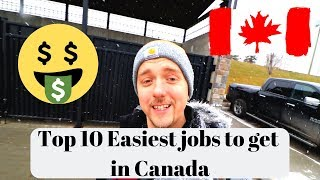 Download Top 10 Easiest Jobs to Get in Canada Video