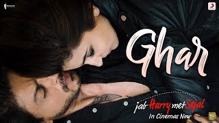 Download Ghar – Anushka Sharma   Shah Rukh Khan   Pritam   Imtiaz Ali   Latest Hit 2017 Video