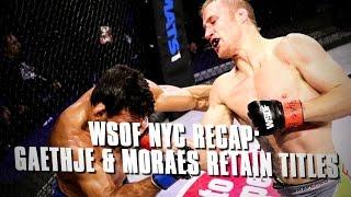Download WSOF NYC: Gaethje Defeats Firmino, Moraes Remains Dominant, RIZIN FF Recap & More Video