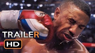 Download CREED 2 Official Trailer (2018) Michael B. Jordan, Sylvester Stallone Boxing Movie HD Video