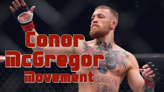 Download Conor McGregor - Movement Video