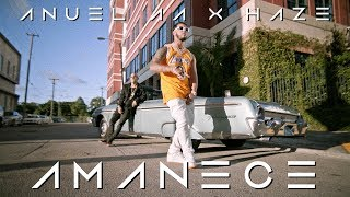 Download Anuel AA ➕ Haze - Amanece 🌅 Video