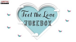 Download Feel the Love || Latest Love Songs Jukebox Video