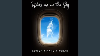 Download Wake Up in the Sky Video
