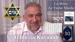 Download Kabbalah: la Tefila con Kavanah - clase 30 Az Yashir Moshe Video