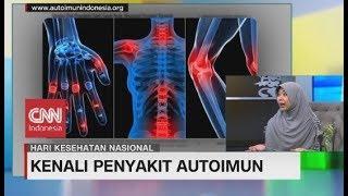 Download Hari Kesehatan Nasional: Mengenal Penyakit Autoimun yang Banyak Tak Disadari Gejalanya Video