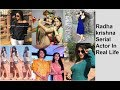 Download Radha krishna serial Actor Real Life| star bharat|राधा कृष्ण सीरियल|star bharat|Full Cast Video