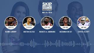 Download UNDISPUTED Audio Podcast (5.24.18) with Skip Bayless, Shannon Sharpe, Joy Taylor | UNDISPUTED Video