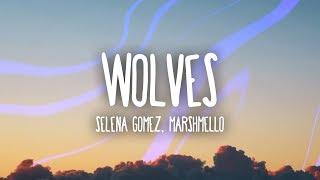 Download Selena Gomez, Marshmello - Wolves (Lyrics) Video