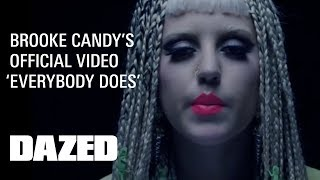 Download Brooke Candy ″Everybody Does″ - Official Music Video Video