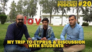 Download My Trip to Cyprus & Discussion with Students | Junaid Akram's Podcast#20 Video