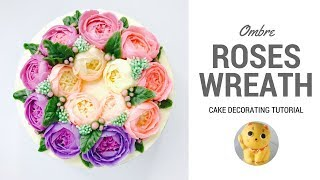 Download How to make Ombre Roses Buttercream Flower Wreath Cake. Tutorial preview. Video