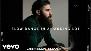 Download Jordan Davis - Slow Dance In A Parking Lot Video