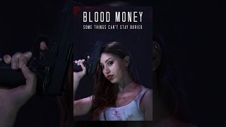 Download Blood Money Video