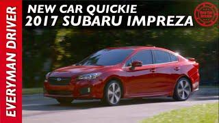 Download 2017 Subaru Impreza: New Car Quickie on Everyman Driver Video