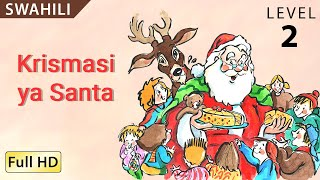 Download Krismasi ya Santa : Learn Swahili with Subtitles - Story for Children ″BookBox″ Video