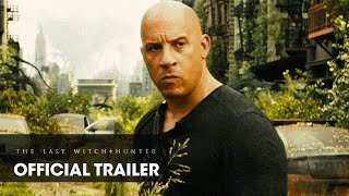 Download The Last Witch Hunter (2015) Official Trailer – ″Live Forever″ - Vin Diesel Video