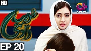 Download Ghareebzaadi - Episode 20 | A Plus ᴴᴰ Drama | Suzzaine Fatima, Shakeel Ahmed, Ghazala Kaife Video