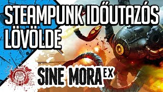 Download STEAMPUNK IDŐUTAZÓS LÖVÖLDE | SINE MORA EX (magyar/hun gameplay) Video