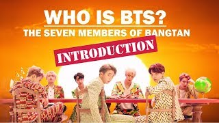 Download Who is BTS?: The Seven Members of Bangtan (INTRODUCTION) Video