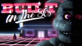 Download FNAF SONG | ″BUILT IN THE 80s″ (ft. Caleb Hyles) | by Griffinilla and Toastwaffle Video