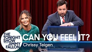 Download Can You Feel It? with Chrissy Teigen Video