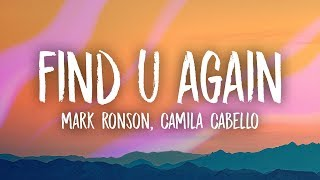Download Mark Ronson, Camila Cabello - Find U Again (Lyrics) Video