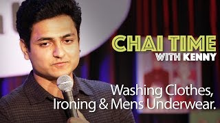 Download Chai Time Comedy with Kenny Sebastian : Clothes, Ironing & Mens Underwear Video