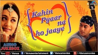 Download Kahin Pyaar Na Ho Jaaye Audio Jukebox   Salman Khan, Rani Mukherjee, Raveena Tandon   Video