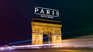 Download Paris Day & Night (hyperlapse) Video