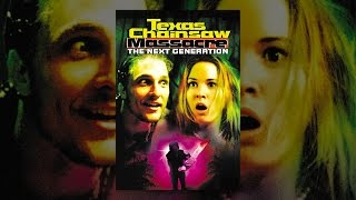 Download Texas Chainsaw Massacre: The Next Generation Video