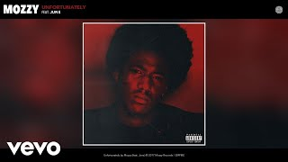 Download Mozzy - Unfortunately (Audio) ft. June Video