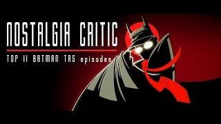 Download Top 11 Batman Animated Series Episodes - Nostalgia Critic Video