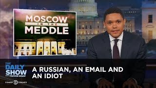 Download A Russian, an Email and an Idiot: Did Donald Trump Jr. Incriminate Himself?: The Daily Show Video