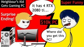 Download When a Neighbour's Kid gets a Super Gaming PC Video