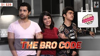 Download SIT   PKP   THE BRO-CODE   S1E29   Pracheen Chauhan   Pooja Gor Video