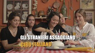 Download Gli STRANIERI assaggiano CIBO ITALIANO Video