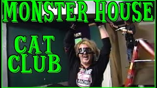 Download RIKKI ON MONSTER HOUSE - CAT CLUB Video