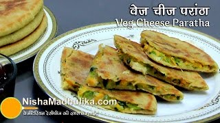 Download Cheese Paratha Recipe - Vegetable Cheese Paratha Recipe - Pizza Paratha Video