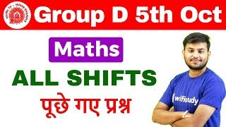 Download RRB Group D (5 Oct 2018, All Shifts) Maths   Exam Analysis & Asked Questions  Day #15 Video
