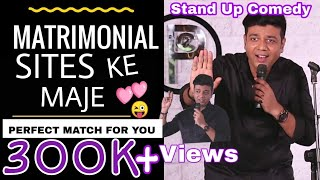 Download Matrimonial Sites Ke Maje (Shadi Online) | Priyesh Sinha Stand Up Comedy | Stand Up Comedian Indian Video