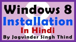 Download Windows 8 Installation (Windows 8.1 Installation) in Hindi - Video 5 Video
