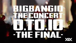 Download BIGBANG10 THE CONCERT : 0.TO.10 -THE FINAL- (TEASER SPOT) Video