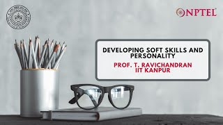 Download Introduction - Developing Soft Skills and Personality - Prof. T. Ravichandran, IIT Kanpur Video